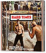 Hard Times, Us Poster Art, Front Canvas Print