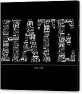 Hate Love Canvas Print
