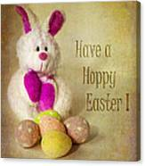 Have A Hoppy Easter Canvas Print