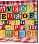 Have No Fear of Perfection You Will Never Reach It Canvas Print
