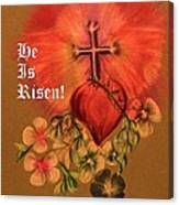 He Is Risen Greeting Card Canvas Print