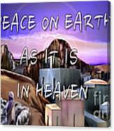 Heavenly Peace On Earth  Canvas Print