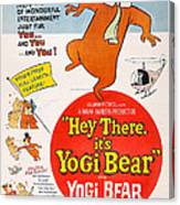 Hey There, Its Yogi Bear, Top Right Canvas Print