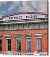 Heywoods Heywood Building In Old Sacramento California Canvas Print