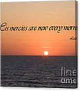 His Mercies Are New Every Morning Canvas Print