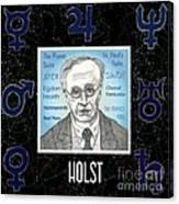 Holst Canvas Print