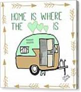 Home Is Where The Heart Is Campling Trailer Vintage Canvas Print