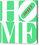 Home Sweet Home 20130713 White Green Red Canvas Print