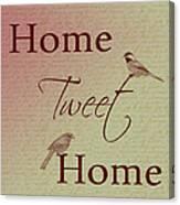 Home Tweet Home Birds Canvas Print