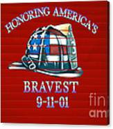 Honoring Americas Bravest From Sept 11 Canvas Print