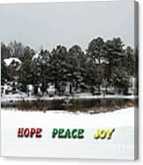 Hope Peace Joy Canvas Print