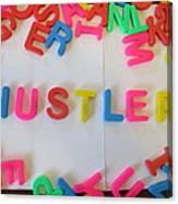 Hustler - Magnetic Letters Canvas Print