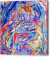 I am Love Canvas Print