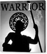 I Warrior Canvas Print