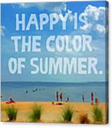Inspirational Beach Seashore Summer Happy Quote Canvas Print