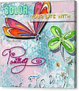 Inspirational Dragonfly Floral Art Colorful Uplifting Typography Art By Megan Duncanson Canvas Print