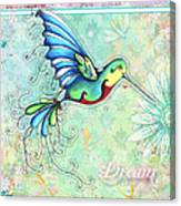 Inspirational Hummingbird Floral Flower Art Painting Dream Quote By Megan Duncanson Canvas Print