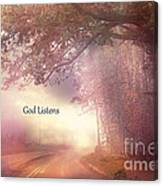 Inspirational Nature Landscape - God Listens - Dreamy Ethereal Spiritual And Religious Nature Photo Canvas Print