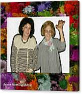Jane And Mom Canvas Print