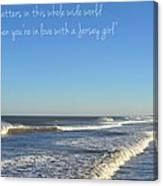 Jersey Girl Seaside Heights Quote Canvas Print