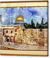 Jerusalem Cradle Of Civilization Canvas Print