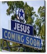 Jesus Coming Soon Canvas Print