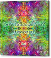 Jesus Quote On The Soul Canvas Print