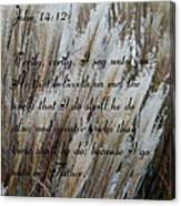 John Fourteen Twelve  Canvas Print