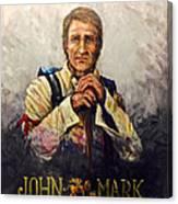 John Mark Canvas Print