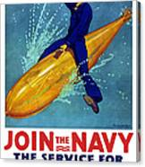 Join The Navy The Service For Fighting Men  Canvas Print