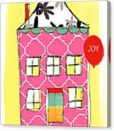 Joy House Card Canvas Print