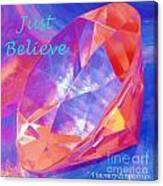 Just Believe Canvas Print