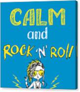 Keep Calm And Rock And Roll , Hand Canvas Print