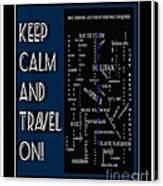 Keep Calm And Travel On Nova Scotia Crosswords Canvas Print