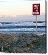 Keep Off The Dunes Canvas Print