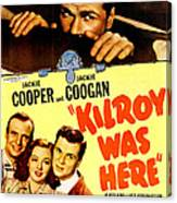 Kilroy Was Here, Us Poster, Jackie Canvas Print