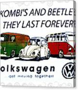 Kombis And Beetles Last Forever Canvas Print