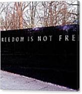 Korean War Veterans Memorial Freedom Is Not Free Canvas Print