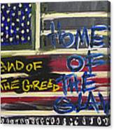 Land Of The Greed Home Of The Slave Canvas Print
