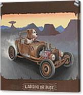 Laredo Or Bust Canvas Print