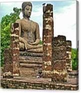 Large Sitting Buddha At Wat Mahathat In 13th Century Sukhothai H Canvas Print