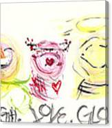 Laugh Love Glow Canvas Print