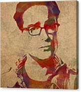 Leonard Hofstadter Watercolor Portrait Big Bang Theory On Distressed Worn Canvas Canvas Print