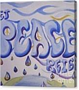 Let Peace Reign Canvas Print
