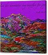 Let The Mountains Sing Canvas Print