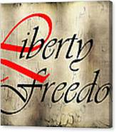 Liberty Freedom Canvas Print