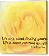 Life Is About Canvas Print