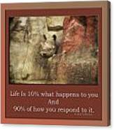 Life Is Moments Of Camouflage Canvas Print