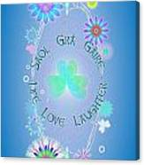 Life Love Laughter Canvas Print