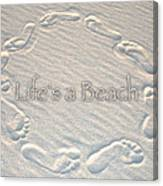 Lifes A Beach With Text Canvas Print